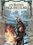 Jean-Luc Istin et Augustin Popescu - Les maîtres inquisiteurs Tome 3 : Nikolaï.