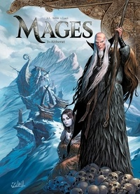 Jean-Luc Istin et  Laci - Mages Tome 3 : Altherat.
