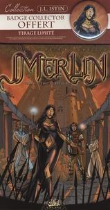 Jean-Luc Istin et Eric Lambert - Merlin Tome 2 : L'éveil du pouvoir - Tirage limité avec badge collector offert.