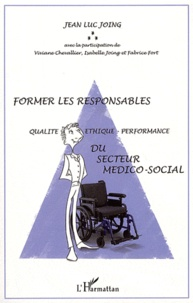 Former les responsables qualité-éthique-performance du secteur médico-social.pdf