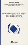 Jean-Luc Joing - La bonne gouvernance des associations.