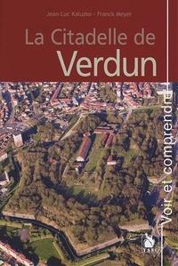 Jean luc Kaluzko - La Citadelle De Verdun.