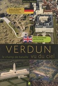 Jean-Luc Kaluzko - Verdun Le Champ De Bataille Vu Du Ciel.