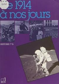 Jean-Luc Kieffer et François Pommerolle - De 1914 à nos jours - Histoire 1re G.