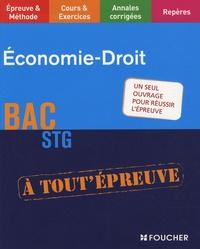 Jean-Luc Koehl et Francis Laffargue - Economie-Droit BAC STG.