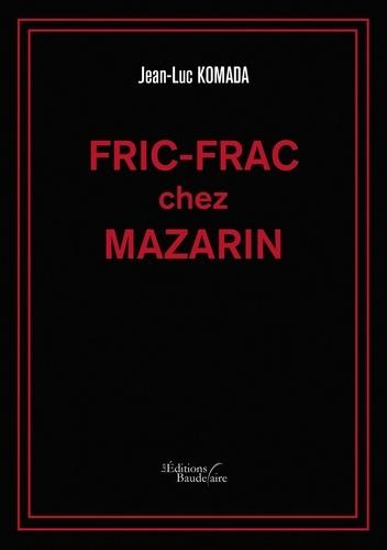 Fric-frac chez Mazarin