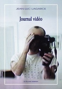 Jean-Luc Lagarce - Journal vidéo. 1 DVD