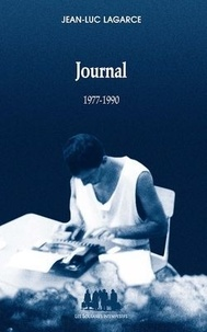 Jean-Luc Lagarce - Journal - Tome I, 1977-1990.