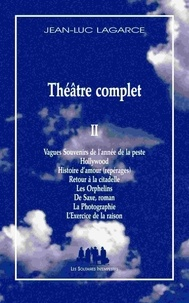 Jean-Luc Lagarce - Théâtre complet - Tome 2.