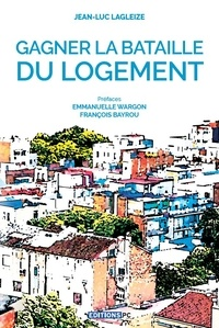 Jean-Luc Lagleize - Pour la bataille du logement.