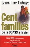 Jean-Luc Lahaye - Cent familles - De la DDASS à la vie.