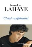Jean-Luc Lahaye - Classé confidentiel.