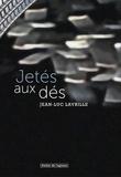 Jean-Luc Lavrille - Jetés aux dés.