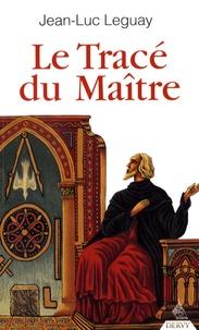 Goodtastepolice.fr Le Tracé du Maître Image