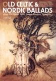 Jean-Luc Lenoir et Arthur Rackham - Old Celtic & Nordic Ballads - Histoires d'elfes, fées, trolls, nains, dragons, sirènes.... 1 CD audio