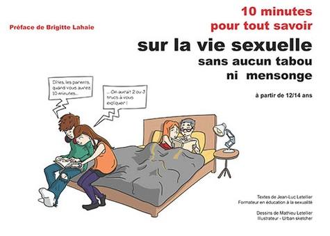 Jean-Luc Letellier - 10 minutes pour tout savoir sur la vie sexuelle.