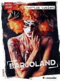 Jean-Luc Luciani - Barjoland.