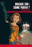 Jean-Luc Luciani - Brigade Sud : Crime parfait ?.