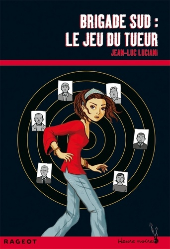 Jean-Luc Luciani - Brigade sud : le jeu du tueur.