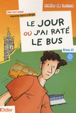 Jean-Luc Luciani - Le jour où j'ai raté le bus - Niveau A2. 1 CD audio
