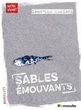 Jean-Luc Luciani - Sables émouvants.