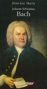 Jean-Luc Macia - Johann Sebastian Bach.