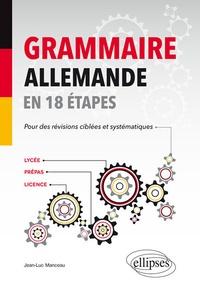 Histoiresdenlire.be Grammaire allemande en 18 étapes - Lycée - Prépas - Licence Image