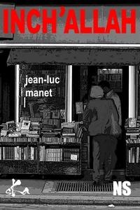 Jean-Luc Manet - Inch'Allah.