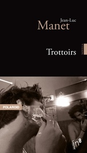 Jean-Luc Manet - Trottoirs.