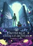 Jean-Luc Marcastel - L'auberge entre les mondes Tome 2 : Embrouilles au menu !.