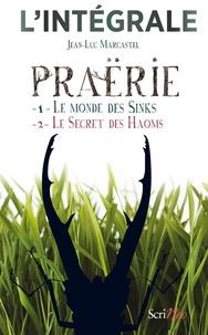 Jean-Luc Marcastel - Praërie - l'intégrale (Volumes 1 + 2) - Tome 1 et 2.