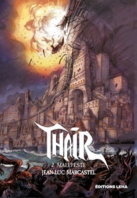 Jean-Luc Marcastel - Thair Tome 2 : Malepeste.