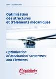 Jean-Luc Marcelin - Optimisation des structures et d'éléments mécaniques : Optimization of Mechanical structures and Elements.