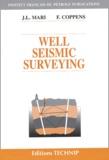 Jean-Luc Mari et Françoise Coppens - Well Seismic Surveying. 1 Cédérom
