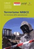 Jean-Luc Marret et Emmanuel Clavaud - Terrorisme NRBCE - Les nouveaux défis opérationnels.