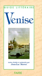 Jean-Luc Marret et  Collectif - Venise.