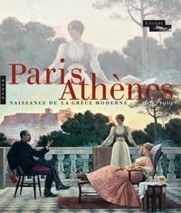 Jean-Luc Martinez - Paris-Athènes - Naissance de la Grèce moderne 1675-1919.