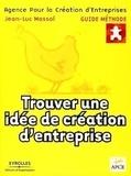 Jean-Luc Massol - Trouver une idée de création d'entreprise.