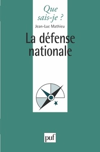 Jean-Luc Mathieu - La défense nationale.