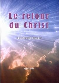 Jean-Luc Matthieu - Le retour du Christ et la libération des âmes.