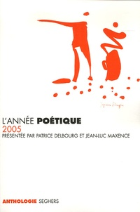 Jean-Luc Maxence - L'année poétique.