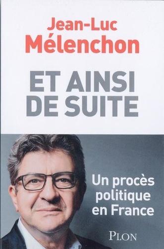 Et Ainsi De Suite Un Proces Politique En France Grand Format