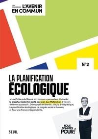 Jean-Luc Mélenchon - La planification écologique.