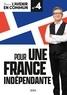 Jean-Luc Mélenchon - Pour une France indépendante.