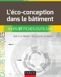 Jean-Luc Menet et Ion Cosmin Gruescu - L'éco-conception dans le bâtiment - en 37 fiches-outils.