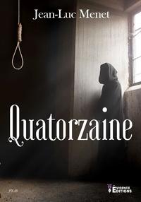 Jean-Luc Menet - Quatorzaine.