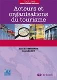 Jean-Luc Michaud et Guy Barrey - Acteurs et organisations du tourisme.
