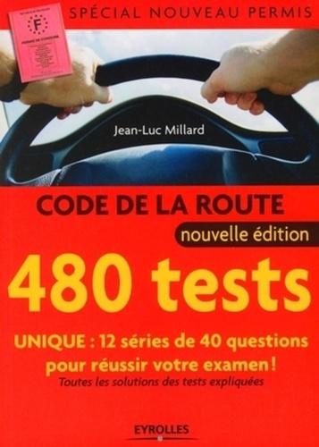 Jean-Luc Millard - 480 Tests Code de la route.
