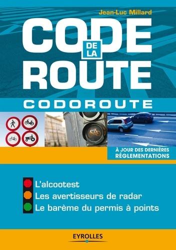 Jean-Luc Millard - Code de la route.
