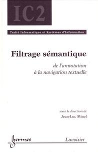 Jean-Luc Minel - Filtrage sémantique - De l'annotation à la navigation textuelle.